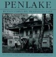 Penlake: Reflections on Peninsula Lake 9781550460964