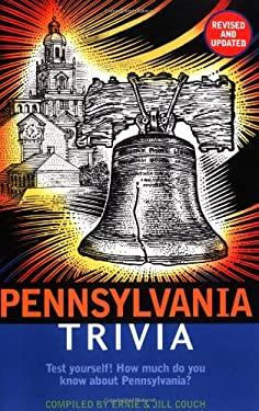 Pennsylvania Trivia 9781558533561