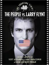 The People vs. Larry Flynt: The Shooting Script 6887276