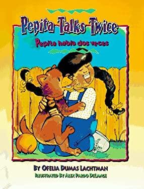 Pepita Talks Twice/Pepita Habla DOS Veces 9781558850774
