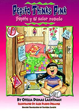 Pepita y el Color Rosado / Pepita Thinks Pink 9781558852228