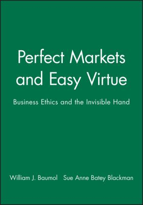 Perfect Markets and Easy Virtue 9781557862488