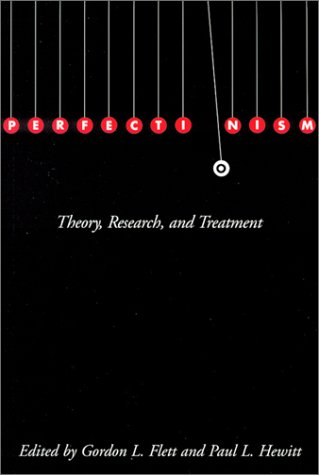 Perfectionism: Theory, Research, and Treatment 9781557988423
