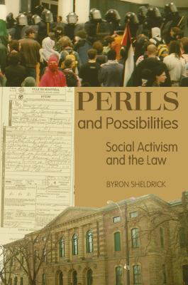 Perils and Possibilities: Social Activism and the Law 9781552661260