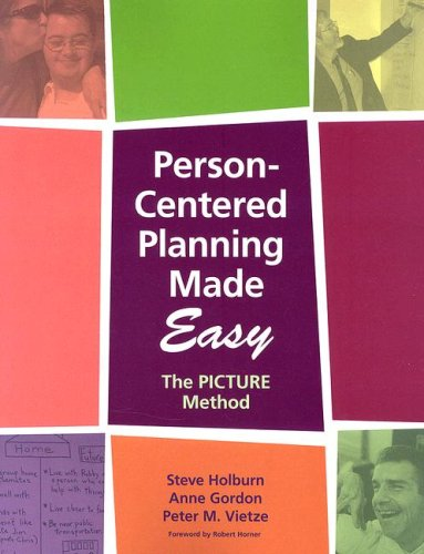 Person-Centered Planning Made Easy: The Picture Method 9781557668530