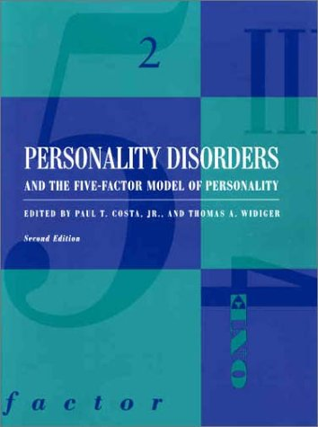 Personality Disorders and the Five-Factor Model of Personality - 2nd Edition
