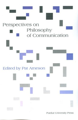 Perspectives on Philosophy of Communication 9781557534316