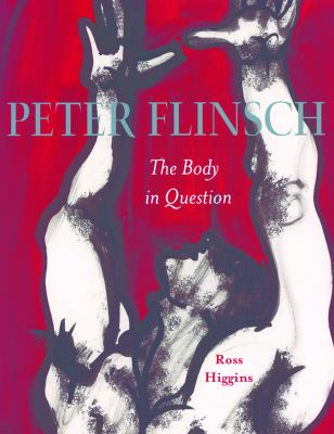 Peter Flinsch: The Body in Question 9781551522371