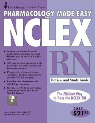 Pharmacology Made Easy for NCLEX-RN: Review and Study Guide [With Disk] 9781556523915