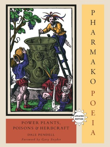 Pharmako/Poeia, Revised and Updated: Plant Powers, Poisons, and Herbcraft 9781556438059