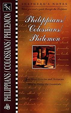 Shepherd's Notes: Philippians, Colossians & Philemon 9781558196896