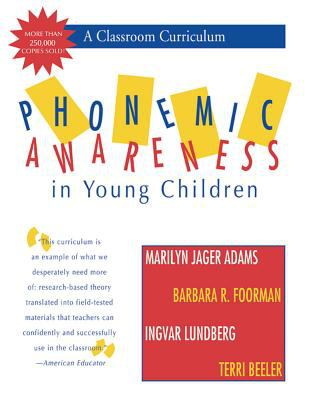 Phonemic Awareness in Young Children: A Classroom Curriculum 9781557663214