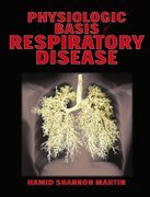Physiological Basis of Respiratory Disease [With CDROM] 9781550092363