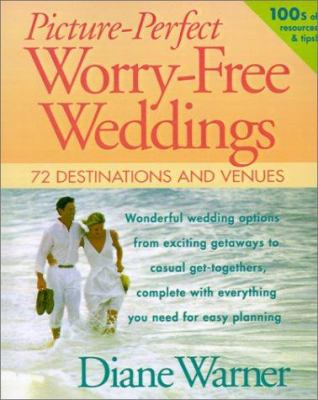 Picture-Perfect Worry-Free Weddings