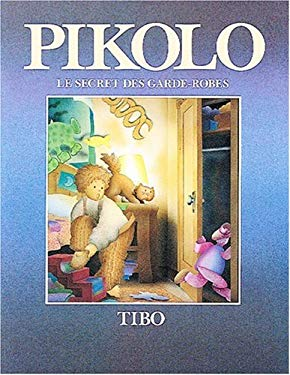 Pikolo Le Secret Des Garde-Robes 9781550372274