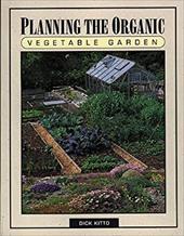 Planning the Organic Vegetable Garden 6870711