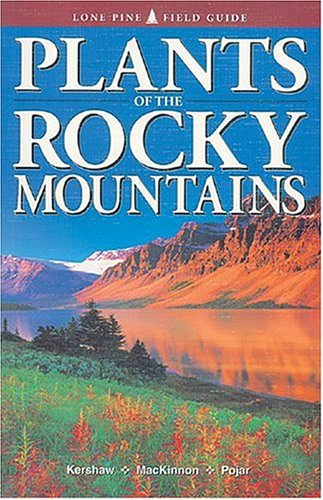 Plants of the Rocky Mountains 9781551050881