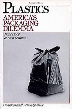 Plastics: America's Packaging Dilemma 9781559630627