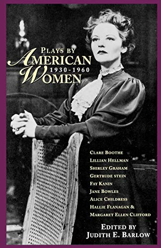 Plays by American Women: 1930-1960 9781557834461