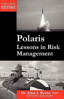 Polaris: Lessons in Risk Management 9781554890972