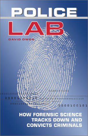 Police Lab: How Forensic Science Tracks Down and Convicts Criminals 9781552976197