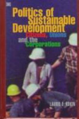 Politics of Sustainable Development 9781551640808