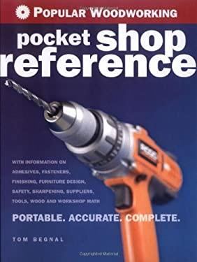Popular Woodworking Pocket Shop Reference 9781558707825