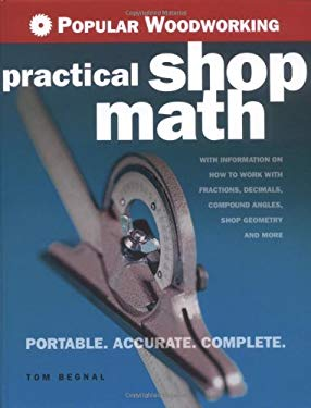 Popular Woodworking Practical Shop Math 9781558707832