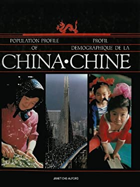 Population Profile of China: Profil Demographique de La Chine 9781550770162