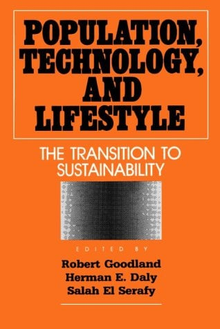 Population, Technology, and Lifestyle: The Transition to Sustainability 9781559631990