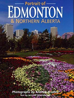 Portrait of Edmonton & Northern Alberta 9781551532219