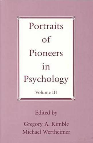 Portraits of Pioneers in Psychology, Volume III 9781557984791