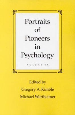 Portraits of Pioneers in Psychology, Volume IV 9781557987136