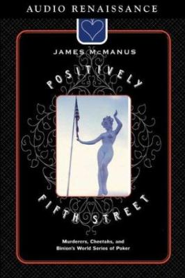 Positively Fifth Street: Murderers, Cheetahs, and Binion's World Series of Poker 9781559278850