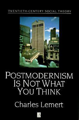 Post Modernism Is Not What You Think 9781557862860