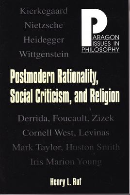 Postmodern Rationality, Social Criticism, and Religion 9781557788399