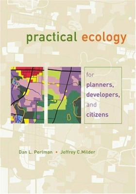 Practical Ecology for Planners, Developers, and Citizens 9781559636346
