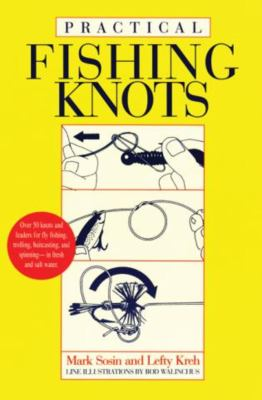 Practical Fishing Knots 9781558211025