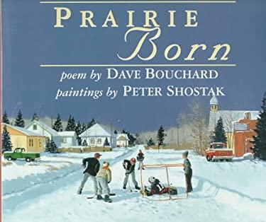 Prairie Born 9781551430928