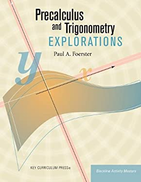 Precalculus and Trigonometry Explorations 9781559536530