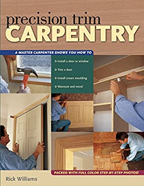 Precision Trim Carpentry 9781558706361