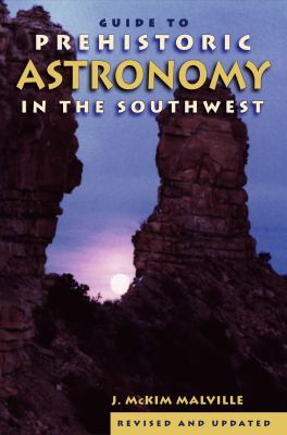 Prehistoric Astronomy in the Southwest 9781555661168