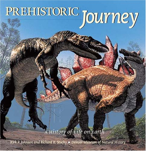 Prehistoric Journey: A History of Life on Earth 9781555915537