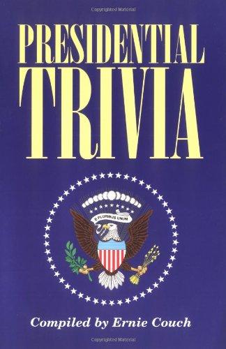 Presidential Trivia 9781558534124