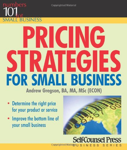 Pricing Strategies for Small Business 9781551807973