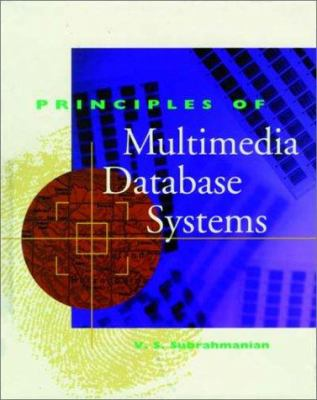 Principles of Multimedia Database Systems 9781558604667