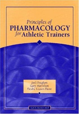 Principles of Pharmacology for Athletic Trainers 9781556425943