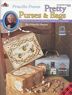 Priscilla Paints Pretty Purses & Bags (9781558951167) photo