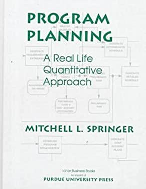 Program Planning: A Real Life Quantitative Approach