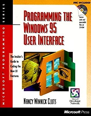 Programming the Windows 95 User Interface: With CDROM 9781556158841